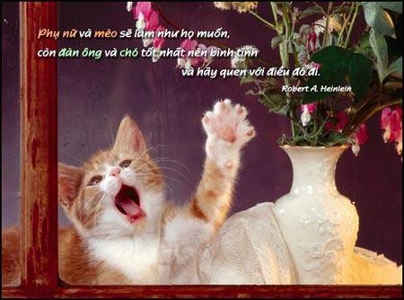 Danh nhân - Danh ngôn Robert A Heinlein - Phụ nữ và mèo sẽ làm như họ muốn, còn đàn ông và chó tốt nhất nên bình