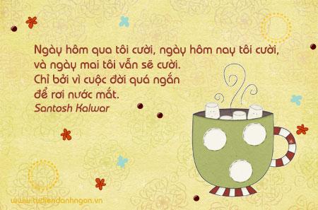 Danh ngôn về nụ cười, danh ngôn về nước mắt, danh ngôn về lạc quan, danh ngôn của Santosh Kalwar