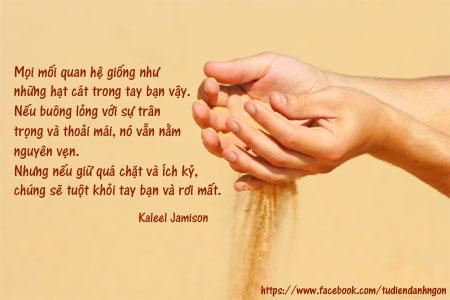Danh ngôn về Quan hệ, những câu nói hay về Quan hệ, lời hay ý đẹp về quan hệ, danh ngôn của Kaleel Jamison