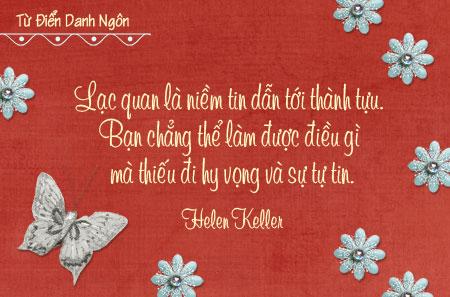Danh ngôn Helen Keller, Danh ngôn Lạc quan, danh ngôn thành tựu, những câu nói về sự lạc quan, danh ngôn hy vọng, danh ngôn về sự tự tin