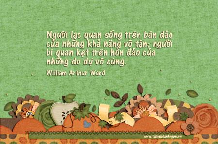 Danh ngôn về lạc quan, danh ngôn về bi quan, danh ngôn về khả năng vô tận, danh ngôn William Arthur Ward