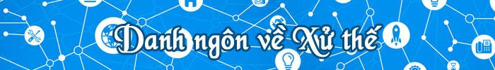 www.tudiendanhngon.vn - Danh ngôn về Xử thế